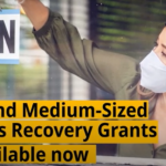Provincial Small and Medium-Sized Business Recovery Grant Extended & Requirements Reduced