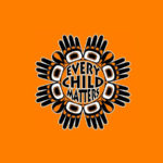 National Truth and Reconciliation Day, September 30th